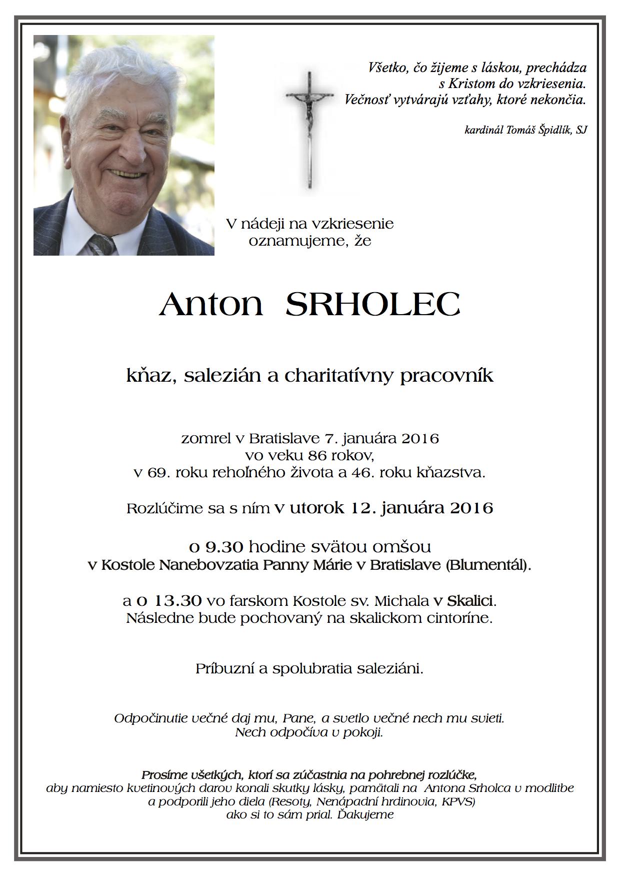 Posledná rozlúčka s Antonom Srholcom bude 12. januára 2016